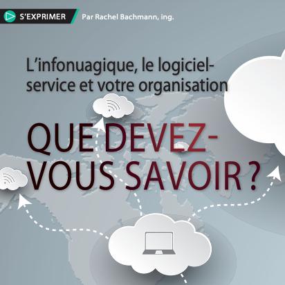 Infographique présentant l'infonuagique, le logiciel service de votre organisation.
